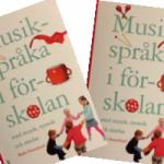 Musikspråka i förskolan i ny omarbetad upplaga